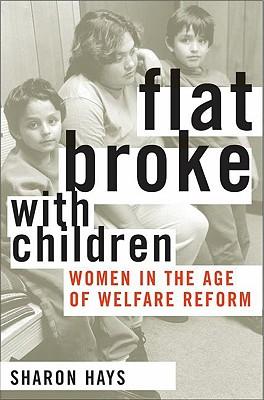 Flat Broke With Children By Hays, Sharon